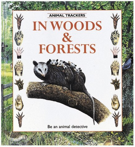 9780865055841: In Woods and Forest (Primary Ecology)