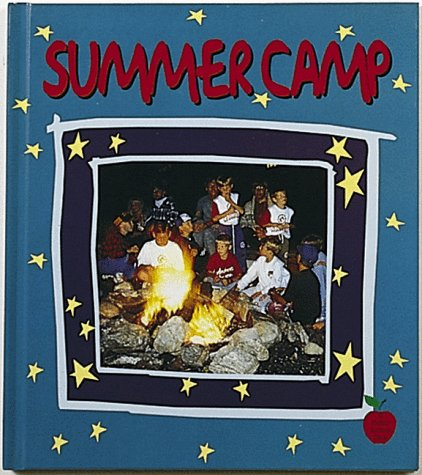 Summer Camp (Crabapple): Bobbie Kalman