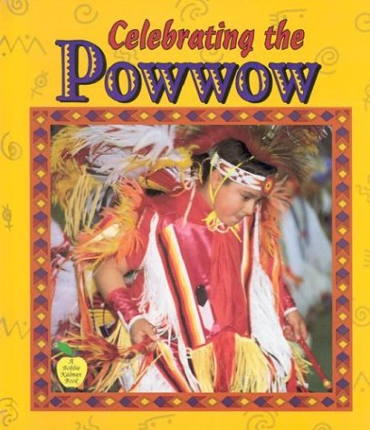 9780865056404: Celebrating the Powwow (Crabapples)