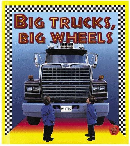 9780865056428: Big Trucks, Big Wheels (Crabapples)