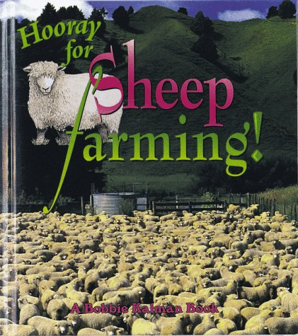 9780865056558: Hooray for Sheep Farming! (Hooray for Farming! Series)