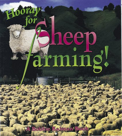 9780865056695: Hooray for Sheep Farming! (Hooray for Farming!)