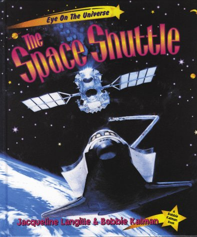 9780865056787: The Space Shuttle (Eye on the Universe)