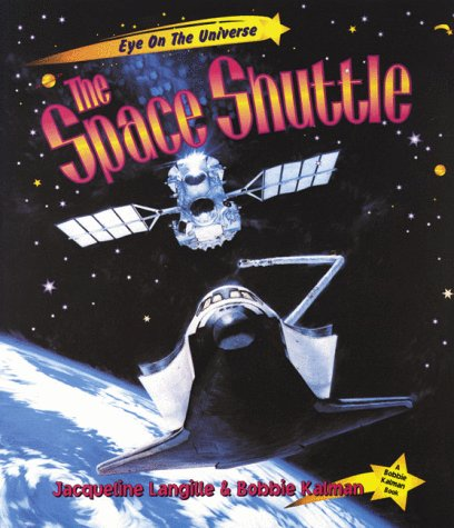 9780865056886: The Space Shuttle (Eye on the Universe)