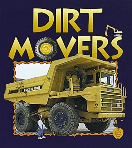 9780865057074: Dirt Movers (Crabapples)