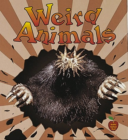 9780865057173: Weird Animals (Crabapples)