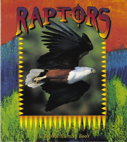 9780865057654: Raptors (Birds Up Close)