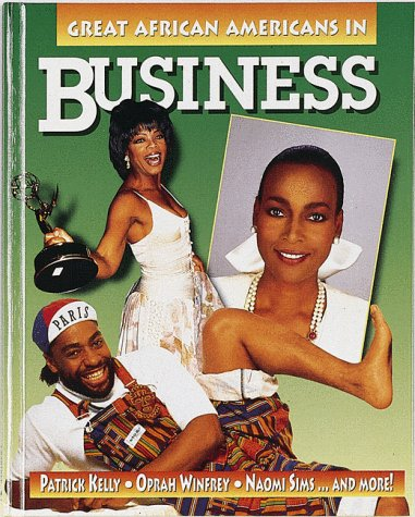 Great African Americans in Business (Outstanding African Americans)