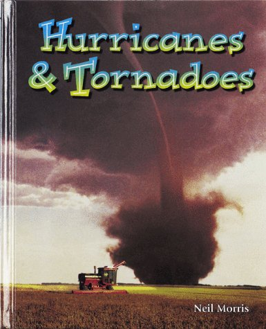 9780865058316: Hurricanes & Tornadoes (Wonders of Our World)