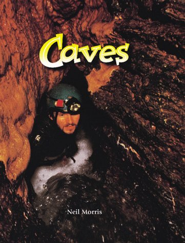 9780865058422: Caves (Wonders of Our World)