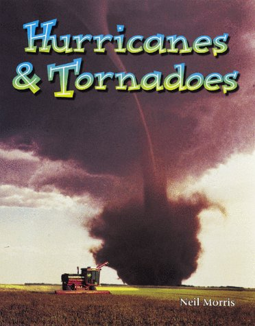 9780865058439: Hurricanes & Tornadoes (Wonders of Our World)