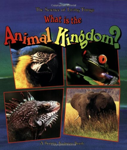 9780865058897: What Is the Animal Kingdom? (Science of Living Things)