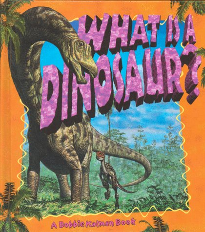 9780865059214: What is a Dinosaur? (Science of Living Things)