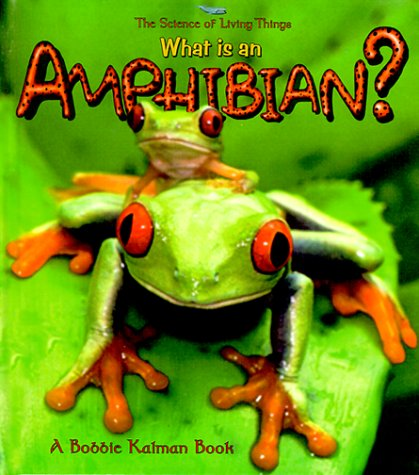 9780865059344: What is an Amphibian? (Science of Living Things S.)
