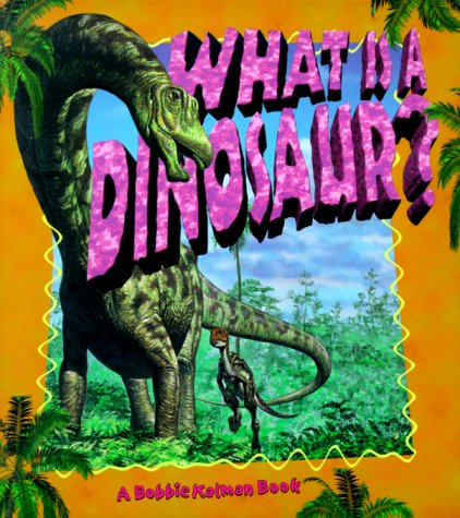 9780865059498: What Is a Dinosaur? (Science of Living Things (Paperback))