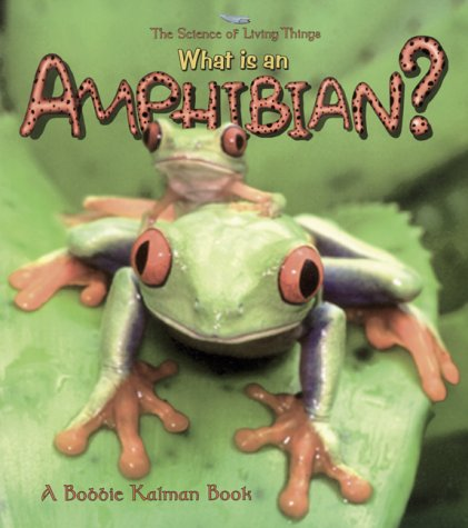 9780865059528: What is an Amphibian? (Science of Living Things) (Science of Living Things S.)