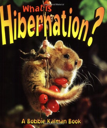 9780865059641: What is Hibernation? (Science of Living Things)