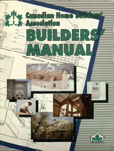 9780865060548: Canadian Home Builders' Association (C.H.B.A.) Builders' Manual