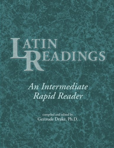9780865160446: Latin Readings: An Intermediate Rapid Reader (Latin Edition) (Latin and English Edition)