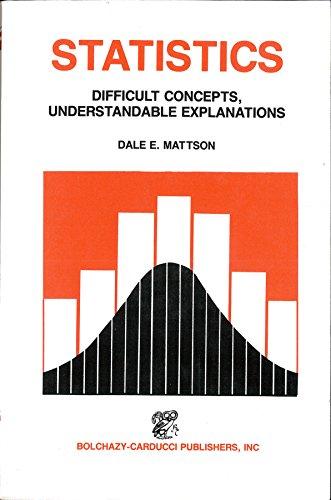 9780865160569: Statistics: Difficult Concepts Understandable Explanations