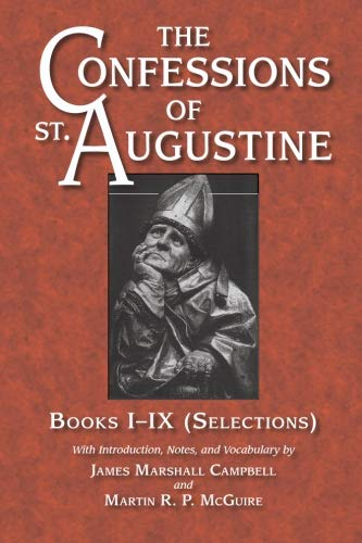 9780865160583: The Confessions of St. Augustine: Selections from Books I-IX (Bks. I-IX)