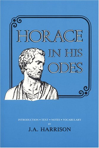 9780865160620: Horace in His Odes