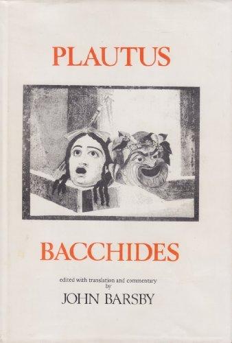 9780865160965: Plautus: Bacchides