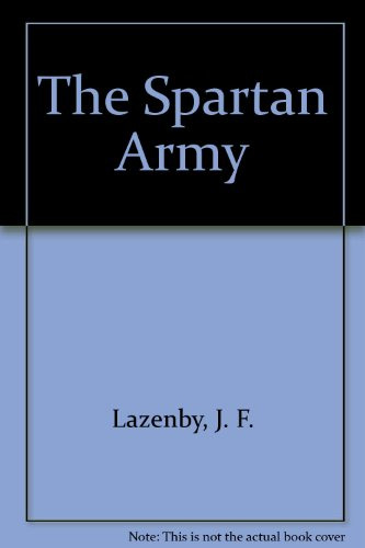 9780865161153: The Spartan Army