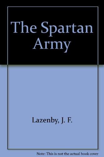 9780865161153: The Spartan Army