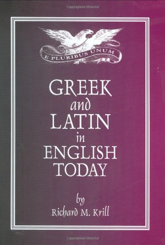 9780865162419: Greek and Latin in English Today