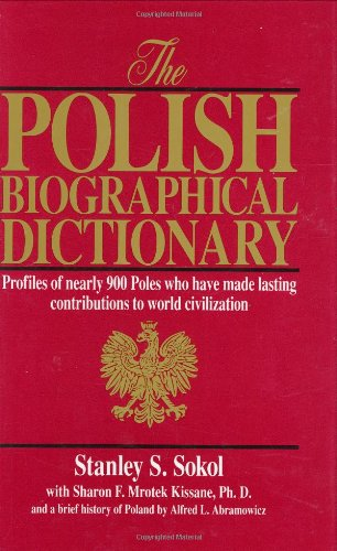 The Polish Biographical Dictionary: Stanley S. Sokol