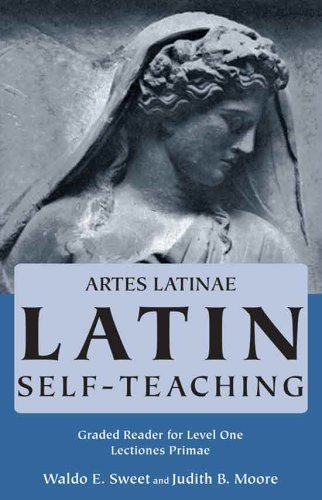 Lectiones Primae (Artes Latinae: Graded Reader, Level: Waldo E. Sweet,