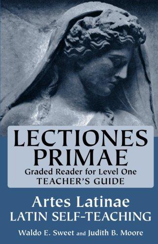 Teacher's Guide to Lectiones Primae (Artes Latinae: Sweet, Waldo E.;