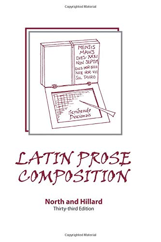Latin Prose Composition: North, M. A.;