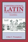 9780865163164: Conversational Latin for Oral Proficiency
