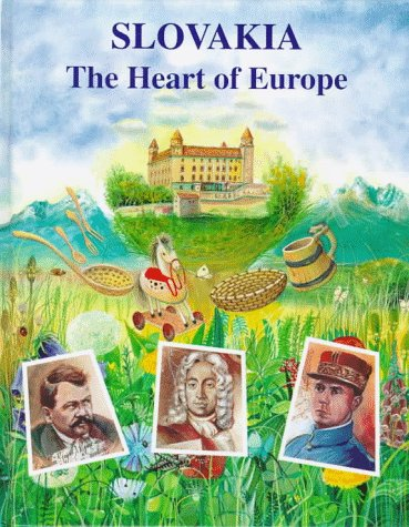9780865163195: Slovakia: The Heart of Europe