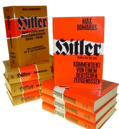 9780865163270: Hitler: Reden Und Proklamationen 1932-1945: Kommentiert Von Einem Deutschen Zeitgenossen (Teil III Untergang, Vierter Band 1941-1945)