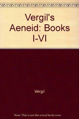 Vergil's Aeneid: Books I-VI (English and Latin Edition) (0865163960) by Virgil; Clyde Pharr