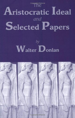 9780865164116: The Aristocratic Ideal and Selected Papers