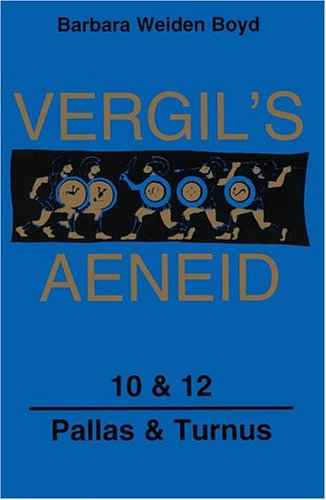 9780865164154: Vergil's Aeneid, 10 & 12: Pallas & Turnus (Latin Edition) (Bks. 10) (Bks. 10 & 12) (Latin and French Edition)