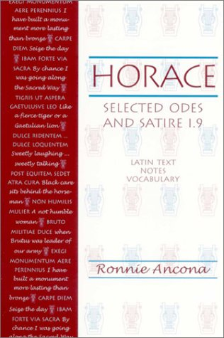 Horace: Selected Odes and Satire 1.9: Horace