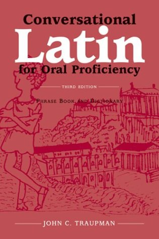 9780865164383: Conversational Latin for Oral Proficiency: Phrase Book and Dictionary