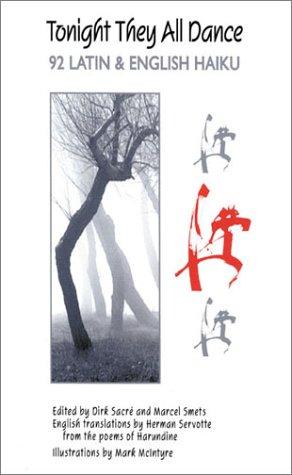 9780865164413: Tonight They All Dance: 92 Latin & English Haiku (Latin Edition) (Latin and English Edition)