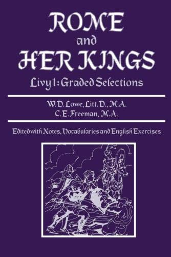 ROME AND HER KINGS Livy I: Graded: Livy; W. D.