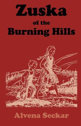 9780865164673: Zuska of the Burning Hills