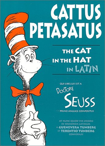 9780865164710: Cattus Petasatus: The Cat in the Hat in Latin