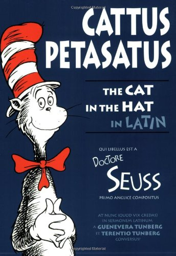 9780865164727: Cattus Petasatus: The Cat in the Hat in Latin