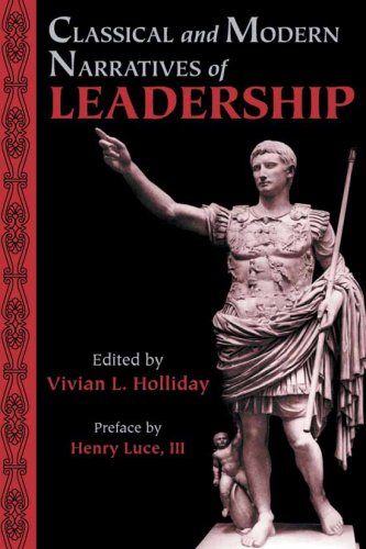 9780865164789: Classical and Modern Narratives of Leadership (Lessons for Leaders)