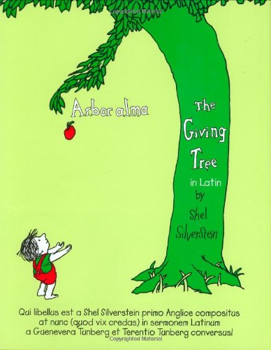 9780865164994: Arbor Alma/the Giving Tree (Latin Edition)