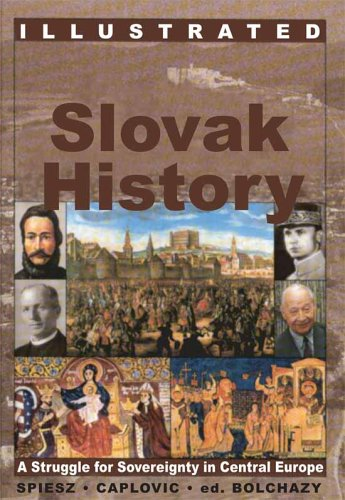 9780865165007: Illustrated Slovak History: A Struggle for Sovereignty in Central Europe